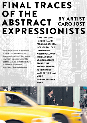 Caro Jost - FINAL TRACES OF THE ABSTRACT EXPRESSIONISTS